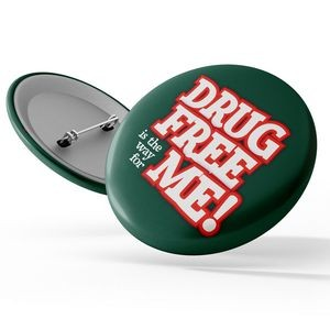 "Awareness Button - Say No To Drugs: ""Drug Free Is The Way For Me"""